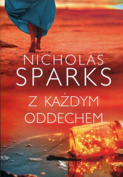 Z każdym oddechem  - Nicholas Sparks | okładka