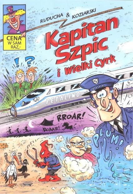 Kapitan Szpic i wielki cyrk - Ruducha & Koziarski | okładka