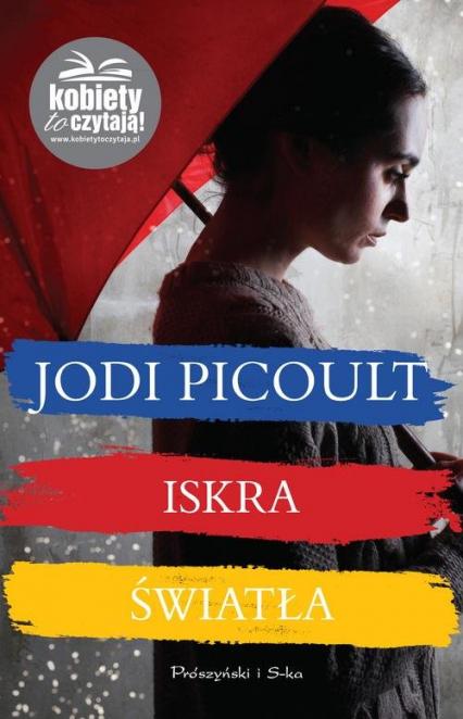 Iskra światła - Jodi Picoult | okładka