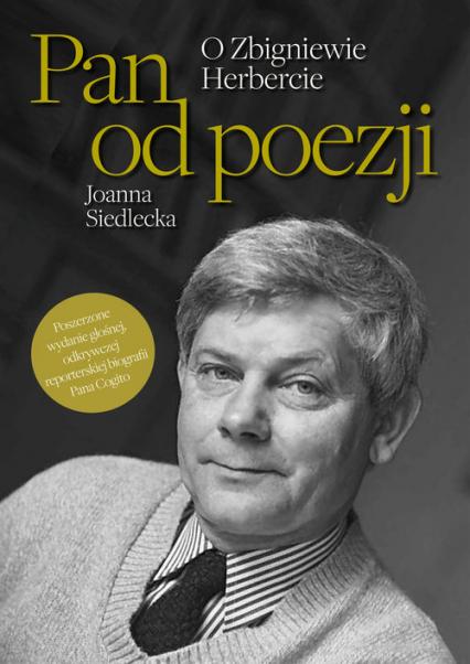 Pan od poezji O Zbigniewie Herbercie - Joanna Siedlecka | okładka