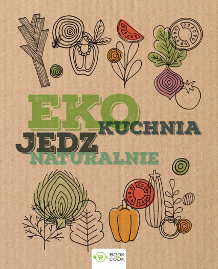 EKO Kuchnia Jedz naturalnie -  | okładka