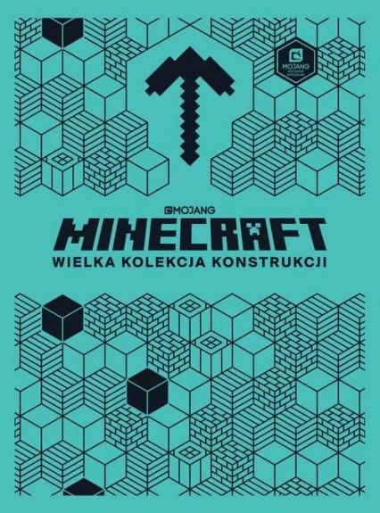 Minecraft Wielka kolekcja konstrukcji - Jelley Craig | okładka