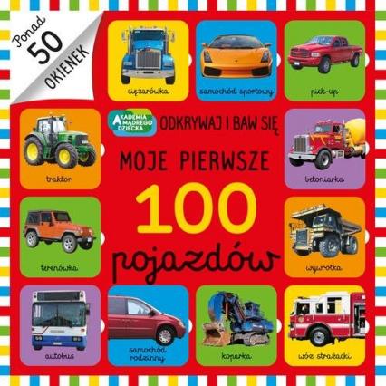 Moje pierwsze 100 pojazdów -  | okładka