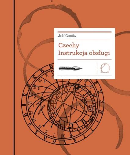 Czechy Instrukcja obsługi - Jiří Gruša   okładka
