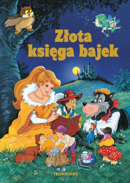 Złota Księga Bajek - Aleksandra Michałowska   okładka
