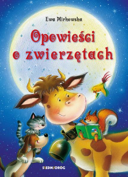 Opowieści o zwierzętach - Ewa Mirkowska | okładka