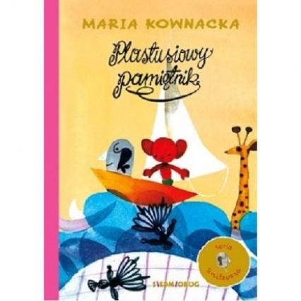Plastusiowy Pamiętnik - Maria Kownacka | okładka