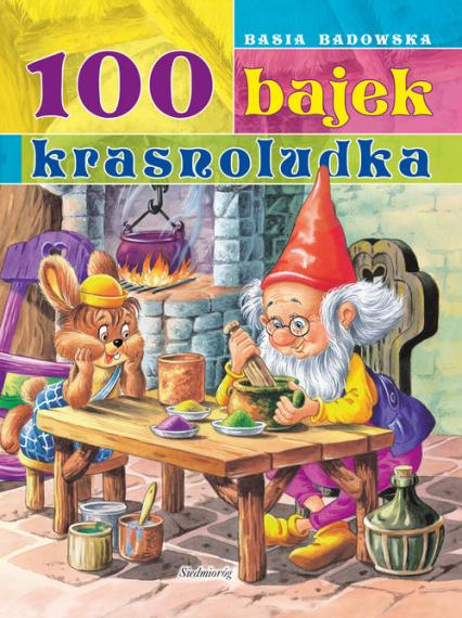 100 Bajek Krasnoludka - Basia Badowska | okładka