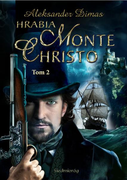 Hrabia Monte Christo Tom 2 - Aleksander Dumas   okładka