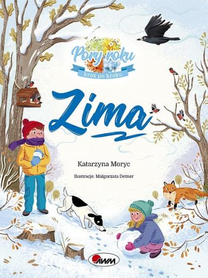 Zima Pory roku krok po kroku - Katarzyna Moryc | okładka