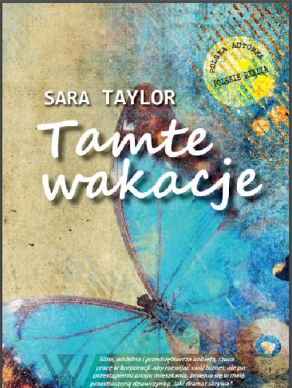 Tamte wakacje - Sara Taylor | okładka