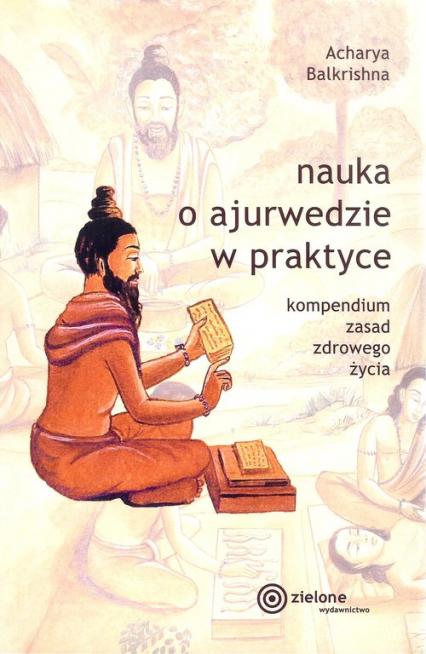 Nauka o ajurwedzie w praktyce - Acharya Balkrishna | okładka