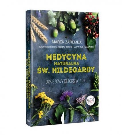 Medycyna Naturalna śwhildegardy Orkiszowy Detoks W 7 Dni