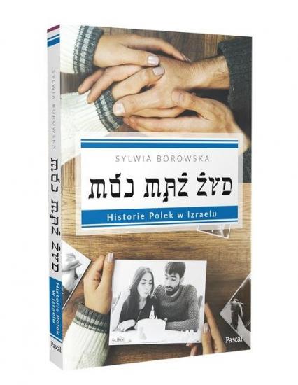 Mój mąż Żyd - Sylwia Borowska | okładka