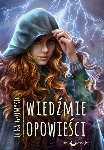 Wiedźmie opowieści Kroniki Belorskie Tom 4 - Olga Gromyko   okładka