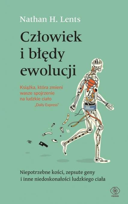 Człowiek i błędy ewolucji - Lents Nathan H. | okładka