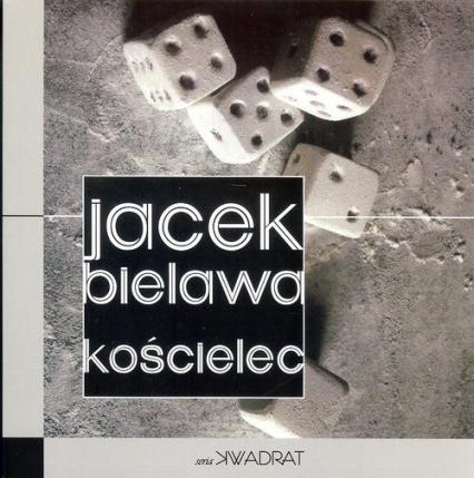 Kościelec - Jacek Bielawa | okładka