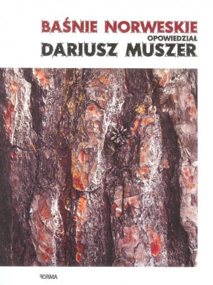 Baśnie norweskie opowiedział Dariusz Muszer - Dariusz Muszer | okładka