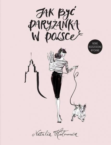 Jak być paryżanką w Polsce - Natalia Hołownia | okładka