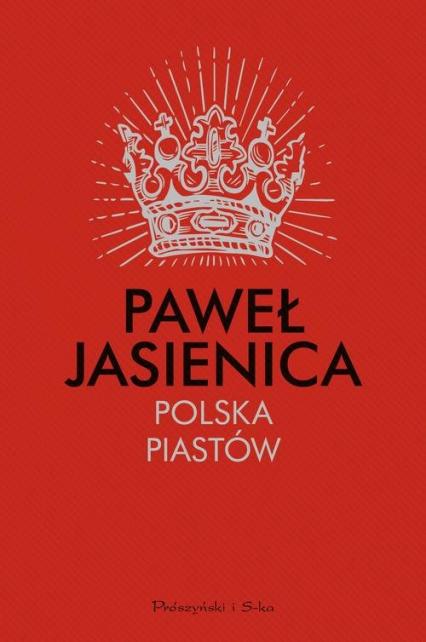 Polska Piastów - Paweł Jasienica   okładka