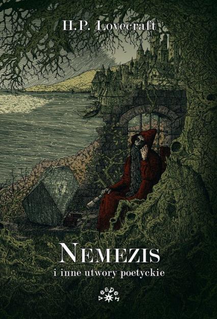 Nemezis i inne utwory poetyckie - Lovecraft Howard Phillips | okładka