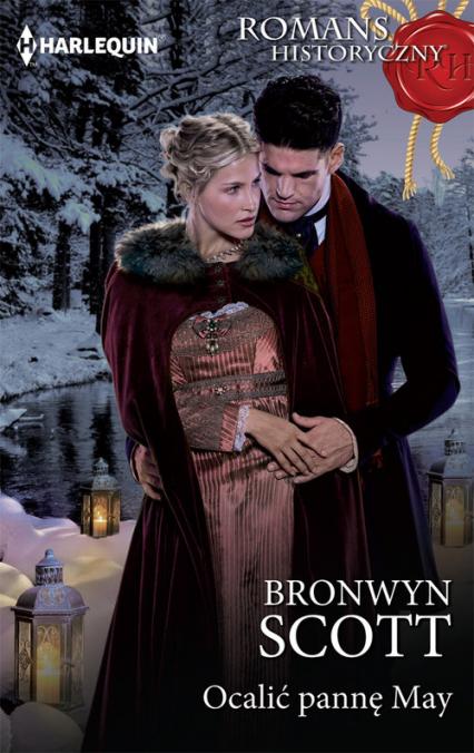 Ocalić pannę May - Bronwyn Scott | okładka