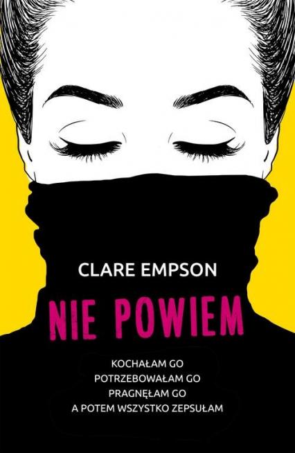 Nie powiem - Clare Empson | okładka