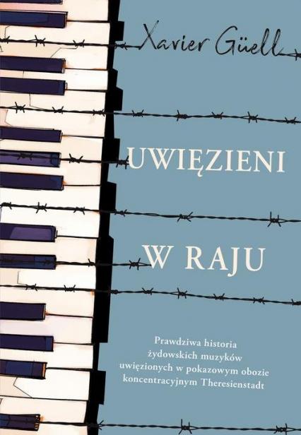 Uwięzieni w raju - Xavier Güell | okładka