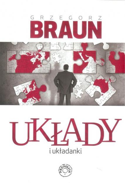 Układy i układanki - Grzegorz Braun | okładka