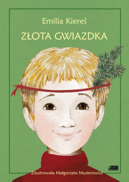 Złota Gwiazdka - Emilia Kiereś | okładka