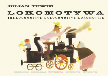 Lokomotywa - The Locomotive - La locomotive - Lokomotive - Julian Tuwim | okładka