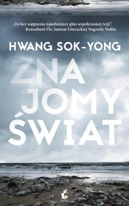 Znajomy świat - Hwang Sok-Yong | okładka