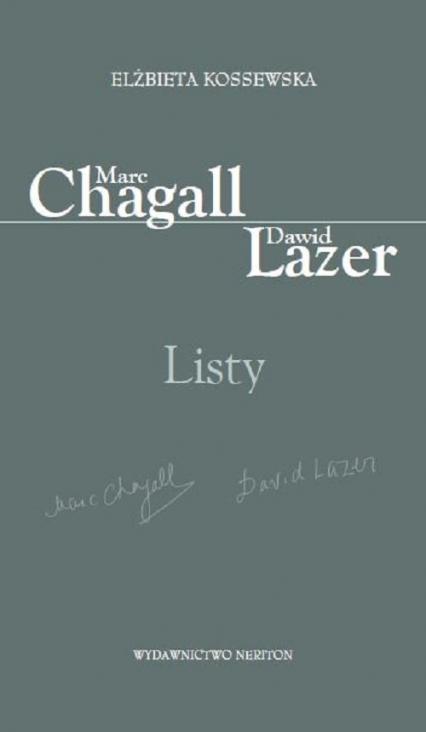 Marc Chagall-Dawid Lazer Listy - Elżbieta Kossewska | okładka