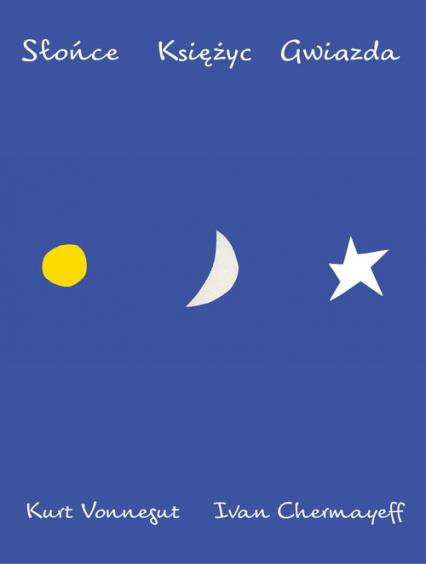 Słońce Księżyc Gwiazda - Kurt Vonnegut   okładka