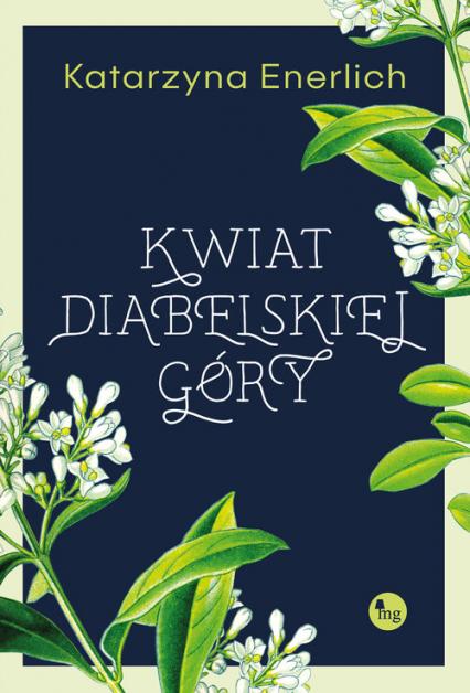 Kwiat Diabelskiej Góry - Katarzyna Enerlich | okładka