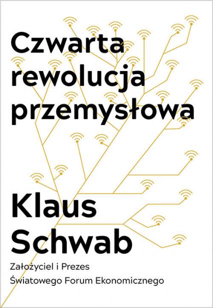 Czwarta rewolucja przemysłowa - Klaus Schwab | okładka