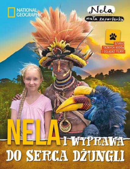 Nela i wyprawa do serca dżungli - Mała Reporterka Nela | okładka