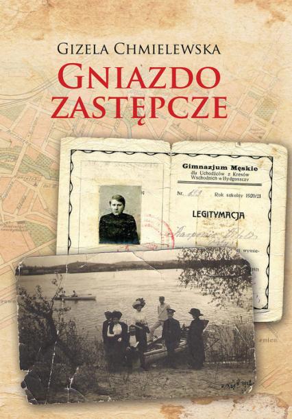 Gniazdo zastępcze - Gizela Chmielewska | okładka