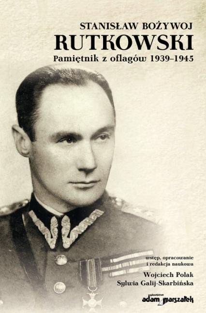 Stanisław Bożywoj Rutkowski Pamiętnik z oflagów 1939-1945 -  | okładka