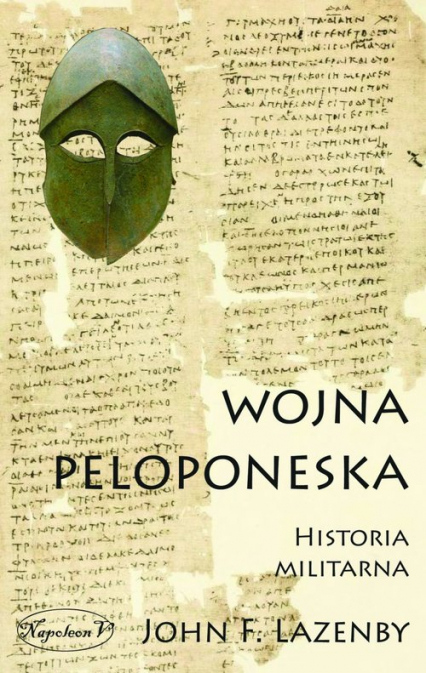 Wojna Peloponeska Historia militarna - Lazanby John F.   okładka