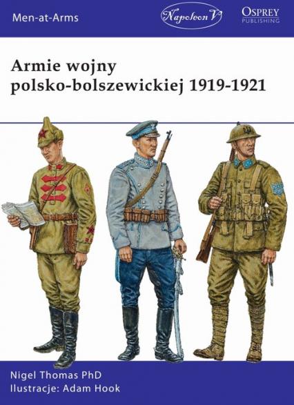 Armie wojny polsko-bolszewickiej 1919-1921 - Thomas Nigel | okładka