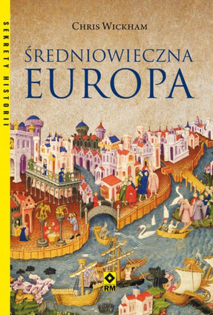 Średniowieczna Europa - Chris Wickham   okładka