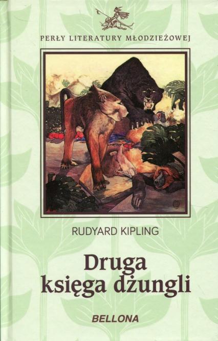 Druga księga dżungli - Rudyard Kipling | okładka