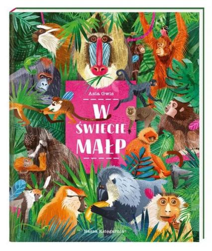 W świecie małp - Asia Gwis | okładka