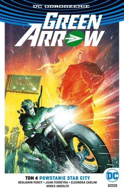 Green Arrow T.4 Powstanie Star City - Benjamin Percy   okładka