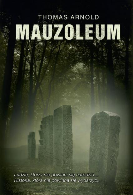 Mauzoleum - Thomas Arnold | okładka