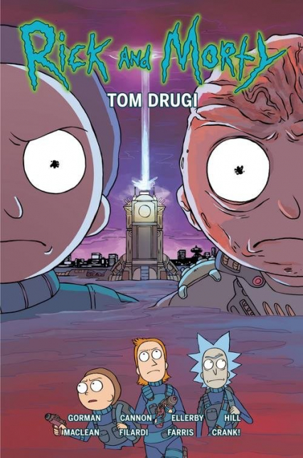 Rick i Morty Tom 2 - Gorman Zac, Ellerby Marc | okładka