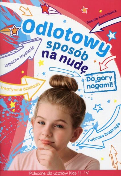Odlotowy sposób na nudę Do góry nogami Polecane dla uczniów klas 2-4 - Danuta Klimkiewicz | okładka