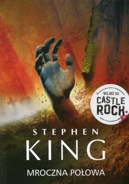 Mroczna połowa - Stephen King | okładka