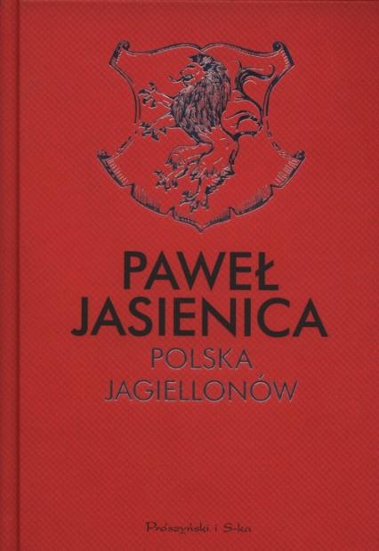 Polska Jagiellonów - Paweł Jasienica | okładka